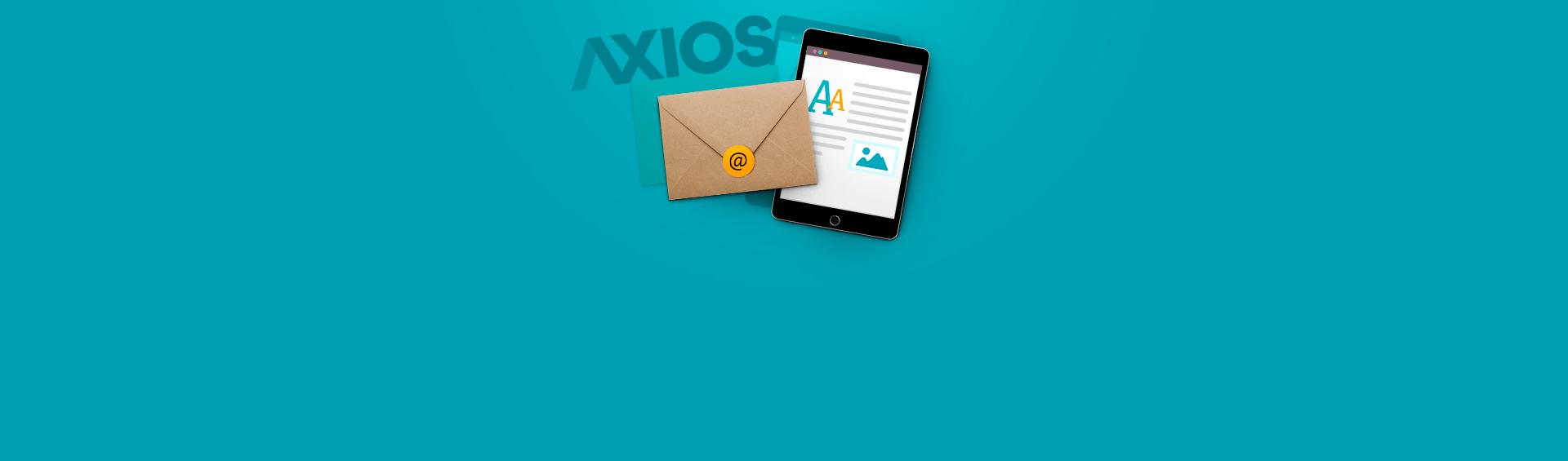 Феномен Axios. Какизemail-рассылки превратиться вмедиагиганта