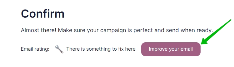 Option to improve your email at the final step of a campaign set-up
