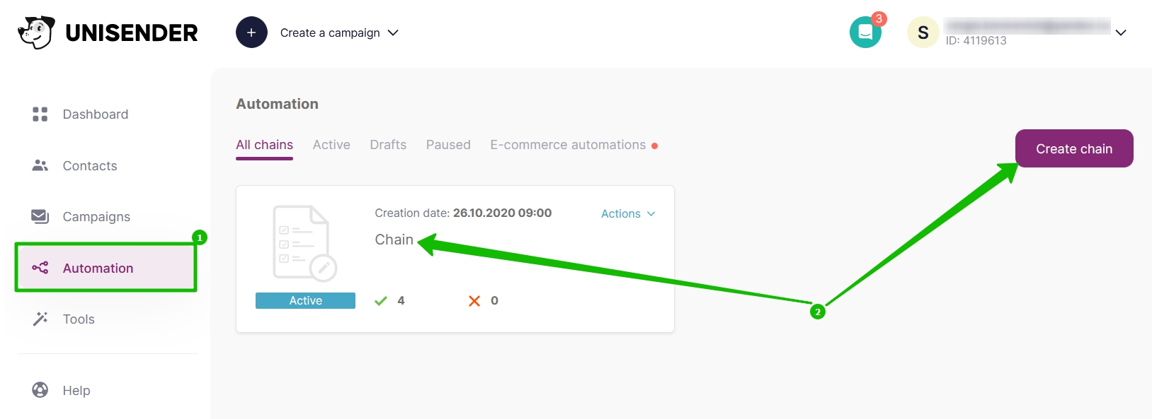 Go to the Automation Section and click on the Create Chain button or the name of the series.